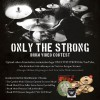Only The Strong – Drum Video Contest
