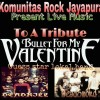 Jayapura Rock Community presents A Tribute to Bullet for My Valentine