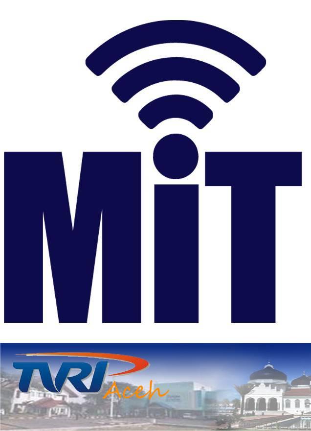 MIT - TVRI Aceh