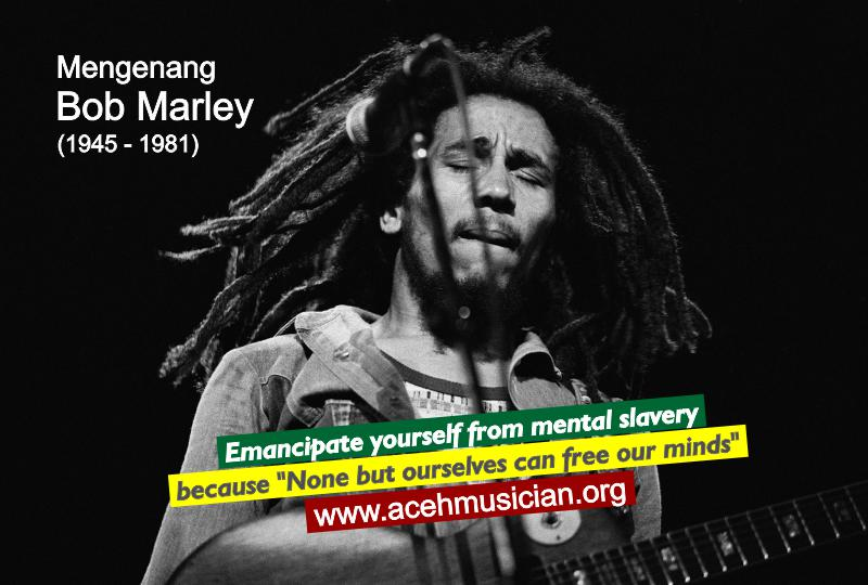 Photo: Bobmarley.com | Text: acehmusician.org