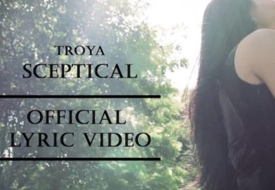 Troya releases lyric video for Sceptical