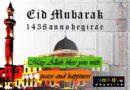 Eid Mubarak 1438 Anno Hegirae